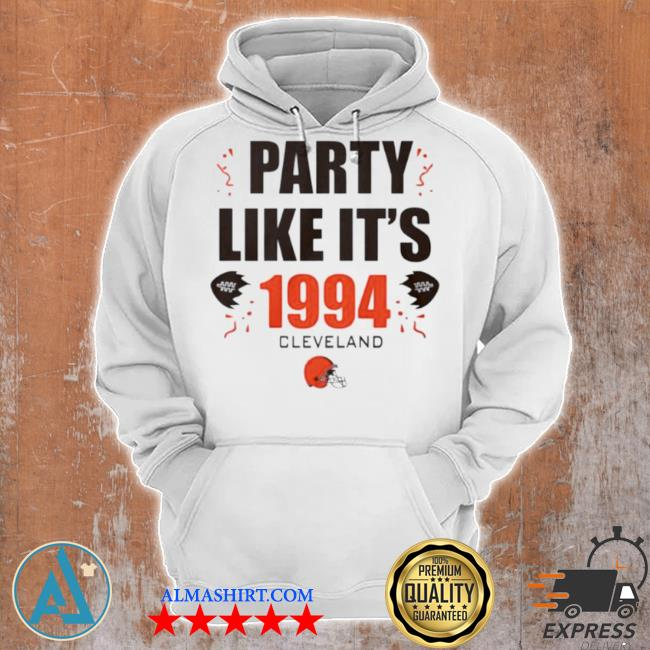 Party like it's 1994 Cleveland browns s Unisex Hoodie