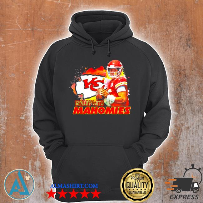 Rollin with mahomies Kansas city s Unisex Hoodie