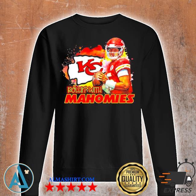 Rollin with mahomies Kansas city s Unisex sweatshirt