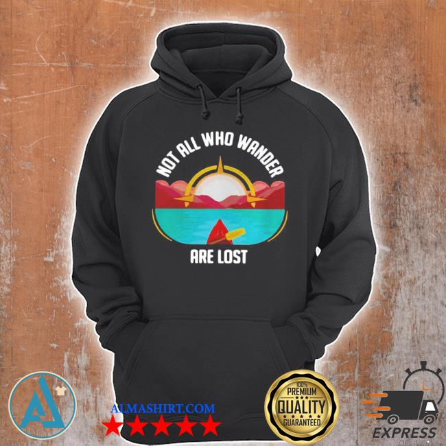 Rowing not all who wander are lost s Unisex Hoodie