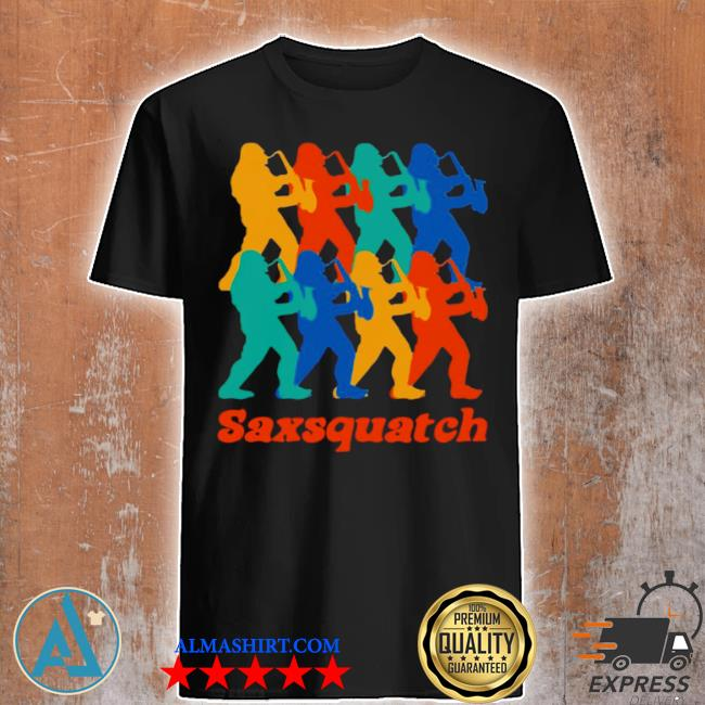 Saxsquatch merch squatches shirt