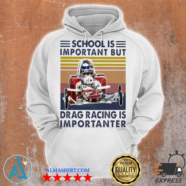 School important drag racing vintage s Unisex Hoodie