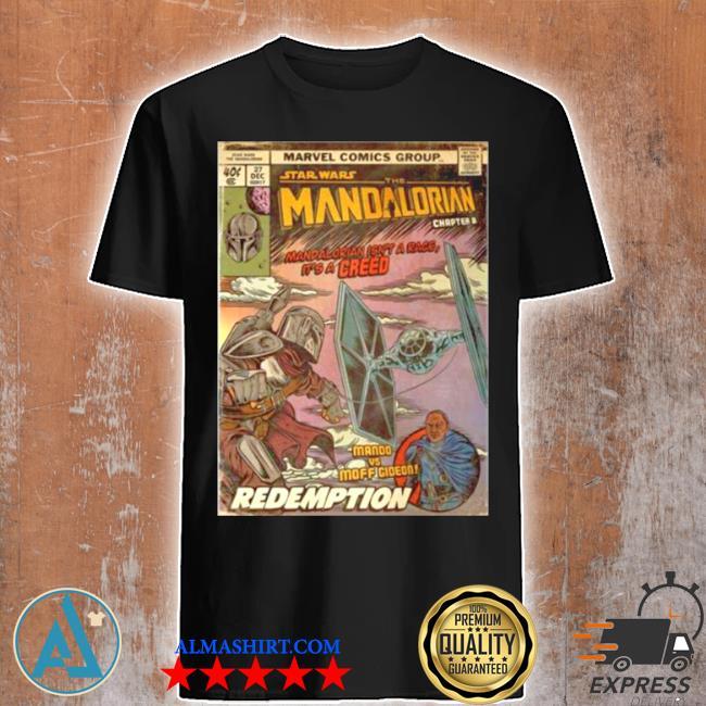 Star wars the madalorian redemption poster shirt