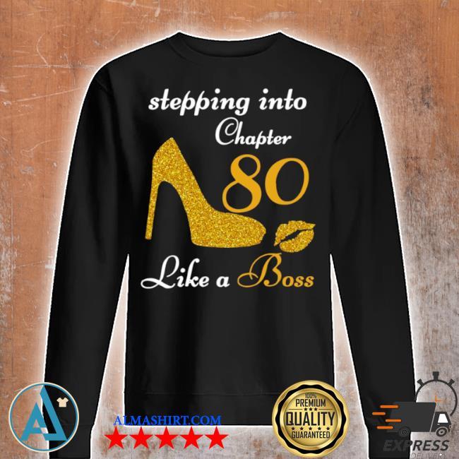 Stepping into chapter 80 like a boss s Unisex sweatshirt