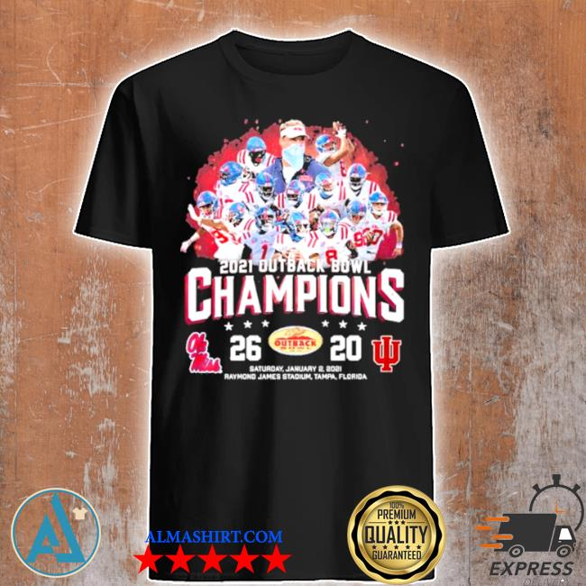 Team ole miss 2021 outback bowl champions shirt