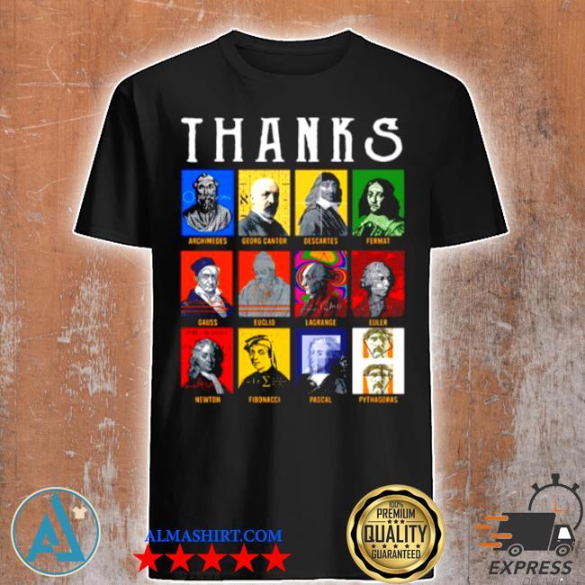 Thank archimedes fermat lagrange newton pythagoras shirt