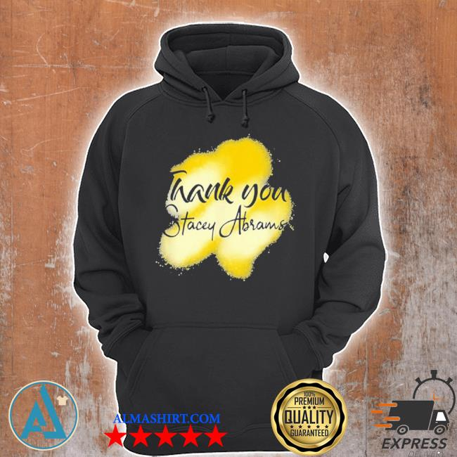 Thank you stacey abrams s Unisex Hoodie