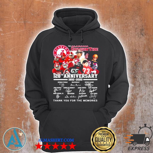 The alabama crimson tide 128th anniversary 1892 2020 thank you for the memories signature s Unisex Hoodie