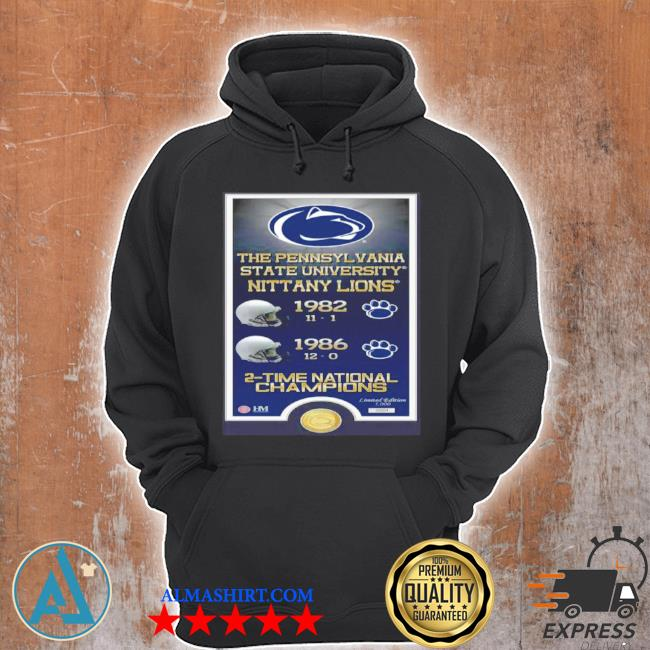The pennsylvania state university nittany lions 1982 1986 2 time national champions s Unisex Hoodie