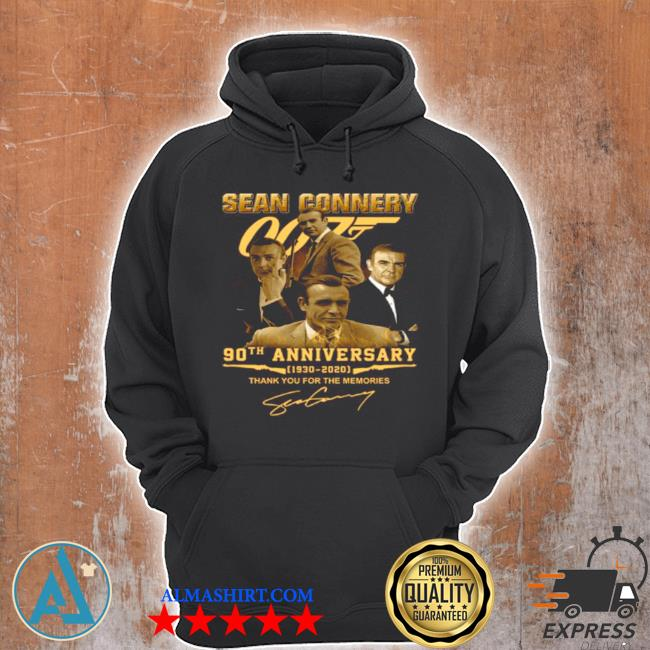 The sean connery 007 90th anniversary 1930 2020 signature thank s Unisex Hoodie