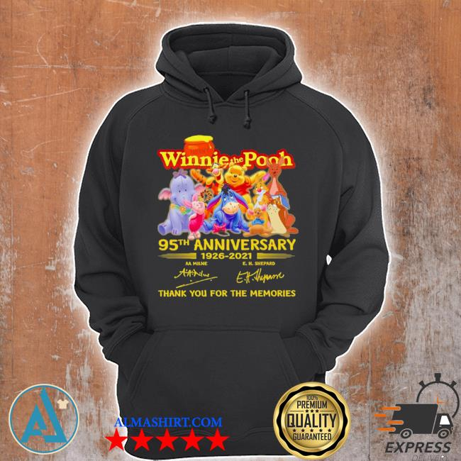 The winnie the pooh characters 95th anniversary 1926 2021 signatures thank s Unisex Hoodie