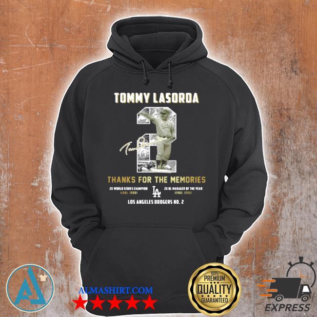 Tommy lasorda thanks for the memories LA Dodgers s Unisex Hoodie
